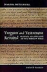 Targum and Testament Revisited : Aramaic Paraphrases of the Hebrew Bible: A...