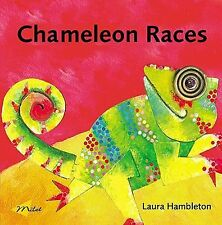 Laura Hambleton - Chameleon Races (2005) - Used - Trade Cloth (Hardcover)