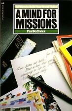 A Mind For Missions: Ten Ways to Build Your World Vision, Borthwick, Paul, Good