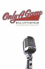 Only a Game by Littlefield, Bill
