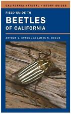 Field Guide to Beetles of California (California Natural History Guides)