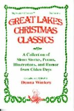 Great Lakes Christmas Classics : A Collection of Short Stories, Poems,...