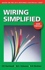 Wiring Simplified : Based on the 2014 National Electrical Code® by W. C....