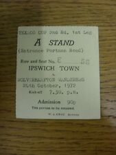 24/10/1972 Ticket: Ipswich Town v Wolverhampton Wanderers [Texaco Cup] (folded).
