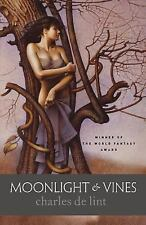 Moonlight and Vines by Charles de Lint (2005, Paperback)