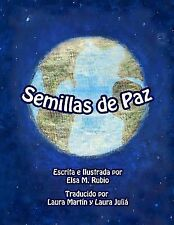 Seeds of Peace, Spanish Translation by Elsa Rubio (2013, Picture Book)