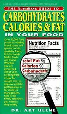 The Nutribase Guide to Carbohydrates, Calories and Fat in Your Food by Arthur...