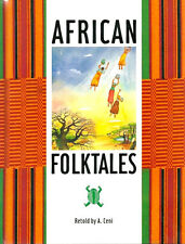 African Folktales Retold by A. Ceni, Hardcover
