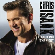First Comes The Night - Chris Isaak (2015, CD NIEUW) 888072381148