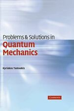 Problems and Solutions in Quantum Mechanics by Kyriakos Tamvakis (2005,...