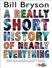 A Really Short History of Nearly Everything by Bryson, Bill