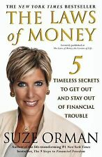 The Laws of Money, the Lessons of Life : 5 Timeless Secrets to Get Out and...