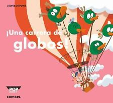 Pop-Down: ¡una Carrera de Globos! by Jaume Copons and Jaume Copons Ramon...