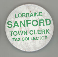 LORRAINE SANFORD Bedford New Hampshire POLITICAL Pinback BUTTON Pin BADGE NH