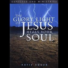 The Glory Light of Jesus Heals Your Soul Katie Souza 4 Audio CD's New