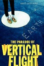 The Paradox of Vertical Flight, Ostrovski, Emil