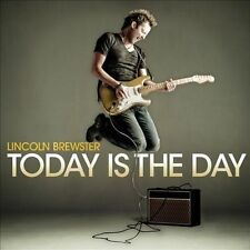 Today is the Day 2008 by Lincoln Brewster