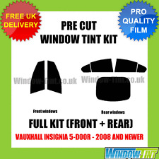 VAUXHALL INSIGNIA 5-DOOR 2008+ FULL PRE CUT WINDOW TINT KIT