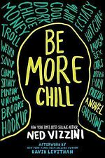 Be More Chill by Ned Vizzini (2005, Paperback)