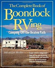 The Complete Book of Boondock RVing: Camping Off the Beaten Path by Bill Moeller