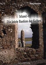 IRLAND - Die Letzte Bastion der Kelten - Horst Kratzmann BUCH - NEU