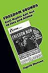 Freedom Sounds : Civil Rights Call Out to Jazz and Africa by Ingrid Monson...