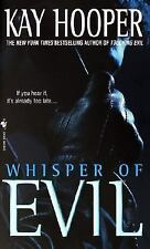 Whisper of Evil (Evil Trilogy) (Bishop/Special Crimes Unit) By: Kay Hooper