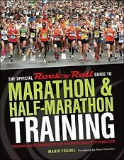 The Official Rock 'n' Roll Guide to Marathon and Half-Marathon Training :...