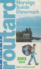 LE GUIDE DU ROUTARD / NORVEGE-SUEDE-DANEMARK / 2002-2003