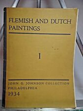 1934 Flemish and Dutch Paintings John G. Johnson Collections