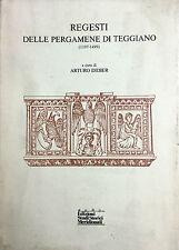 (Salerno) REGESTI DELLE PERGAMENE DI TEGGIANO (1197-1499) - Salerno 1988