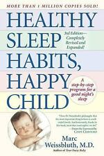 Healthy Sleep Habits, Happy Child by Marc Weissbluth (1999, Paperback,...