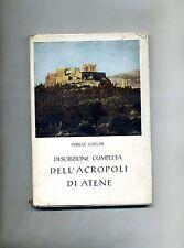 Pericle Collas # DESCRIZIONE COMPLETA DELL'ACROPOLI DI ATENE # C. Cacoulidis