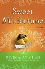 Sweet Misfortune: A Novel, Milne, Kevin Alan, Good Book