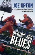 Bering Sea Blues: A Crabber's Tale of Fear in the Icy North-ExLibrary
