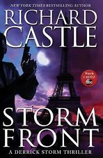 Storm Front: A Derrick Storm Thriller by Richard Castle, 2013