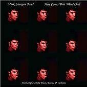 Mark Lanegan Band : Here Comes That Weird Chill CD (2003) sealed digipak