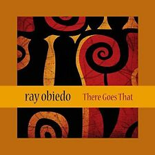 There Goes That - Ray Obiedo (2015, CD NIEUW)