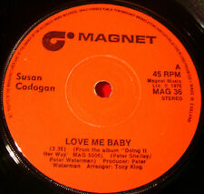 "Susan Cadogan Love Me Baby 7"" UK ORIG 1975 Lovers Magnet b/w Call My Name VINYL"
