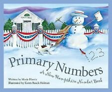 Primary Numbers: A New Hampshire Number Book (Count Your Way Across the USA) by