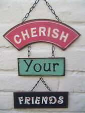 FANTASTIC COLOURFUL CHERISH YOUR FRIENDS WORDING RETRO METAL HANGING SIGN