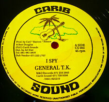 "General T.K I Spy 12""UK Dancehall Carib Sound b/w Romantic Murphy/Glamour..VINYL"