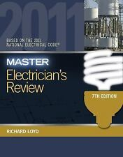 Master Electrician's Review: Based on the National Electrical Code 2011, Loyd, R