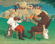 Sergei Prokofiev's Peter and the Wolf : With a Fully-Orchestrated and...