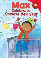 Max Celebrates Chinese New Year (Read-It! Readers: The Life of Max)-ExLibrary
