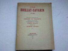 ANTELME BRILLAT SAVARIN 1755 1826 EDITIONS ARC EN CIEL 1952*
