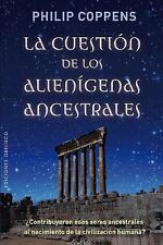 La cuestion de los alienigenas ancestrales (Spanish Edition) (Nueva Co-ExLibrary
