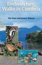 Birdwatching Walks in Cumbria, Tim Dean & Jeremy Roberts (New)