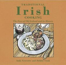 Traditional Irish Cooking : The Fare of Old Ireland and Its History by Andy...