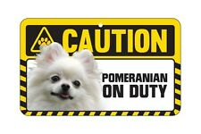 Dog Sign Caution Beware - Pomeranian